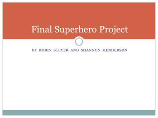 Final Superhero Project