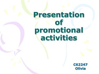 Presentation of promotional activities