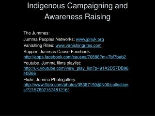 Indigenous Campaigning and Awareness Raising