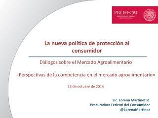 La nueva política de protección al consumidor