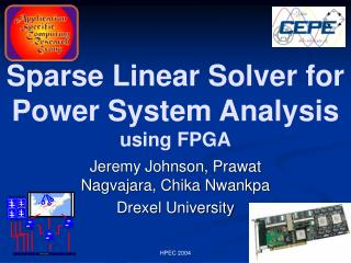Sparse Linear Solver for Power System Analysis using FPGA