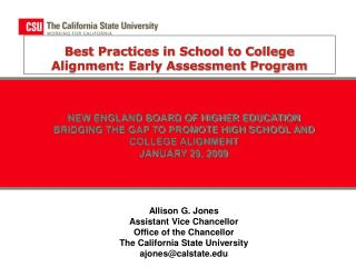 Best Practices in School to College Alignment: Early Assessment Program