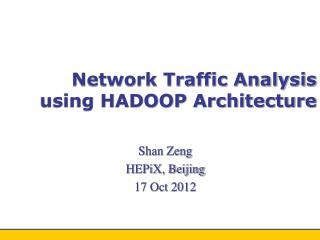 Network Traffic Analysis using HADOOP Architecture