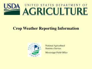 Crop Weather Reporting Information