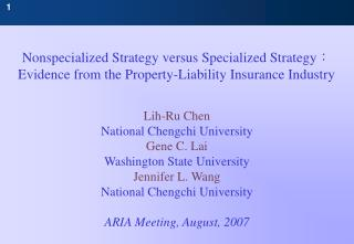 Lih-Ru Chen National Chengchi University Gene C. Lai Washington State University Jennifer L. Wang