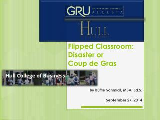 Flipped Classroom: Disaster or  Coup de Gras