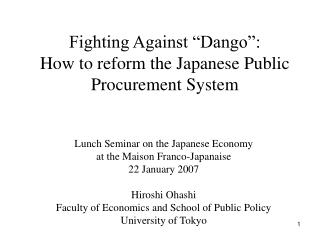 "Fighting Against ""Dango"": How to reform the Japanese Public Procurement System"