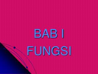 BAB I FUNGSI