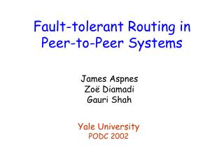Fault-tolerant Routing in Peer-to-Peer Systems