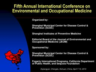 Fifth Annual International Conference on Environmental and Occupational Medicine
