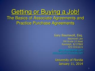 Getting or Buying a Job! The Basics of Associate Agreements and Practice Purchase Agreements