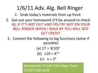 1/6/11 Adv. Alg. Bell Ringer