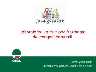 Laboratorio: La fruizione frazionata dei congedi parentali