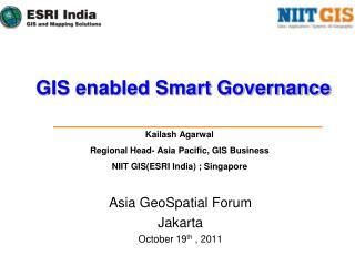 Asia GeoSpatial Forum Jakarta October 19th , 2011