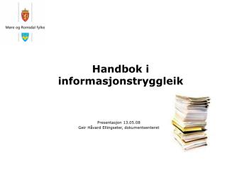 Handbok i informasjonstryggleik