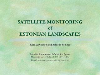 SATELLITE MONITORING  of ESTONIAN LANDSCAPES