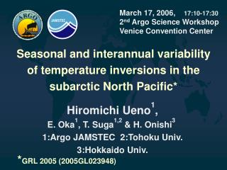 March 17, 2006,     17:10-17:30 2 nd  Argo Science Workshop  Venice Convention Center