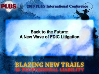 Back to the Future: A New Wave of FDIC Litigation