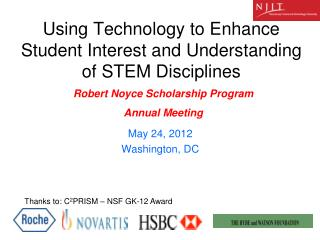 Using Technology to Enhance Student Interest and Understanding of STEM Disciplines