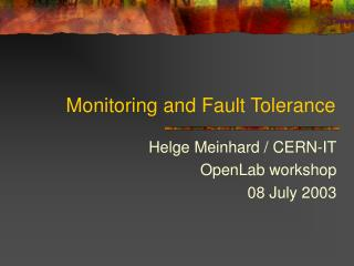 Monitoring and Fault Tolerance