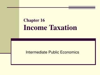 Chapter 16 Income Taxation