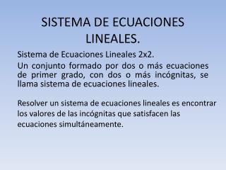 SISTEMA DE ECUACIONES LINEALES.