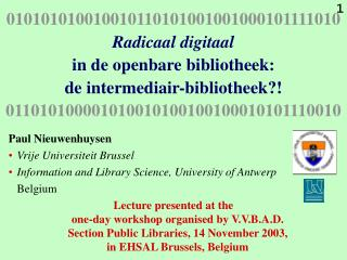 Paul Nieuwenhuysen  Vrije Universiteit Brussel