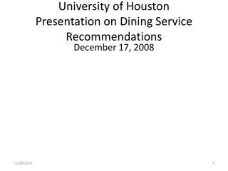 University of Houston Presentation on Dining Service Recommendations