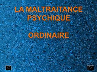 La maltraitance psychique ordinaire