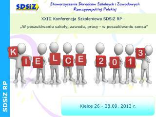 Kielce 26 - 28.09. 2013 r.
