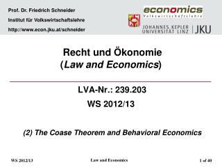 Prof. Dr. Friedrich Schneider  Institut für Volkswirtschaftslehre