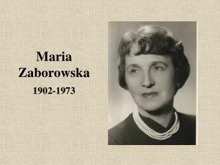 Maria Zaborowska 1902-1973