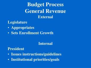 Budget Process General Revenue