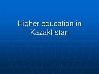 Higher education in Kazakhstan