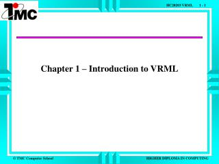 Chapter 1 – Introduction to VRML