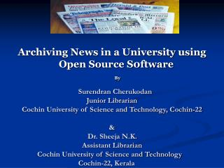 Archiving News in a University using Open Source S0ftware  By