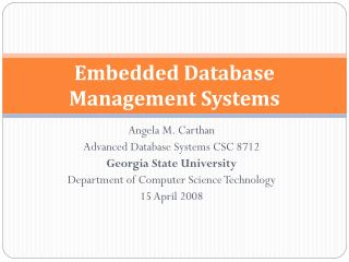 Embedded Database Management Systems