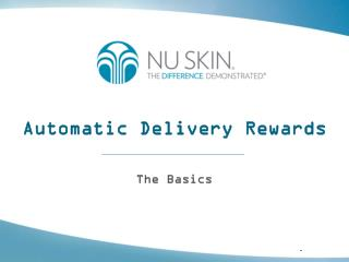 Automatic Delivery Rewards