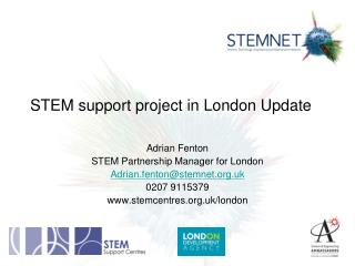 STEM support project in London Update