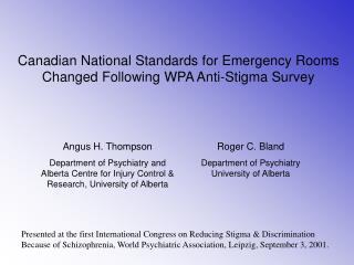 Canadian National Standards for Emergency Rooms Changed Following WPA Anti-Stigma Survey
