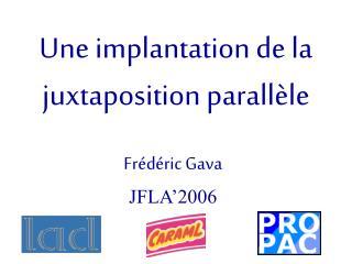 Frédéric Gava JFLA'2006