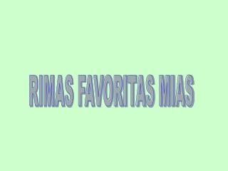 RIMAS FAVORITAS MIAS