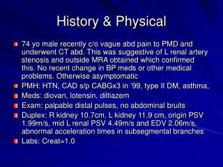 History & Physical