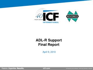 ADL-R Support Final Report