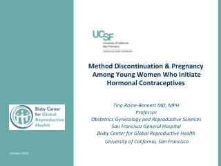 Method Discontinuation & Pregnancy  Among Young Women Who Initiate Hormonal Contraceptives