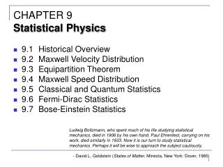 9.1Historical Overview 9.2Maxwell Velocity Distribution 9.3Equipartition Theorem