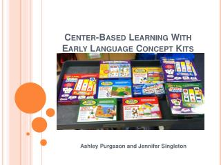 Center-Based Learning With Early Language Concept Kits