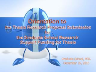 Graduate School, PSU. December 19, 2013