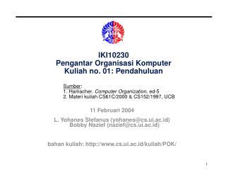 IKI10230 Pengantar Organisasi Komputer Kuliah no. 01: Pendahuluan