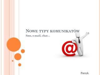 Nowe typy komunikatów